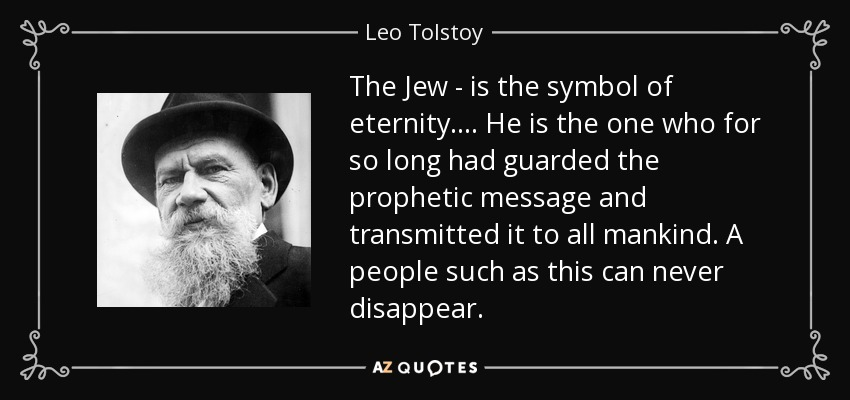 quote-the-jew-is-the-symbol-of-eternity-he-is-the-one-who-for-so-long-had-guarded-the-prophetic-leo-tolstoy-78-27-58
